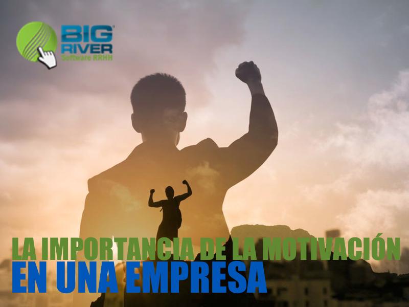 La Importancia de la Motivación en una Empresa